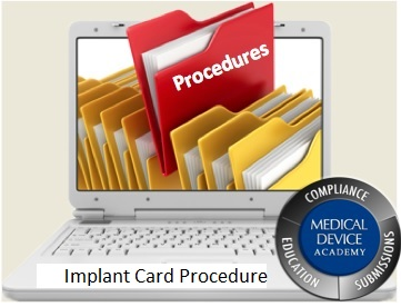 Implant Card Procedure Implant Card Requirement   A New Requirement of EU 2017/745